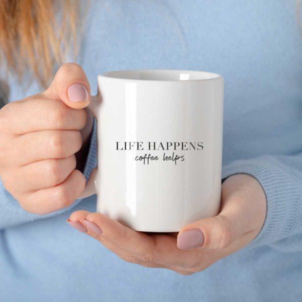 Life happens Tasse Wonderspot